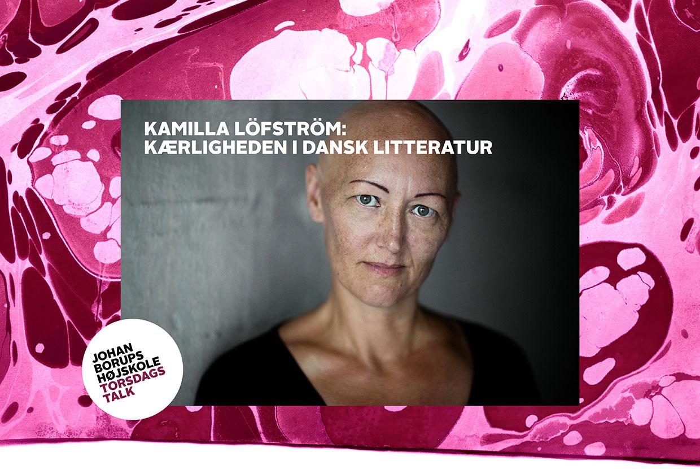 Kamilla Löfström dansk litteratur anmelder Information kærlighed
