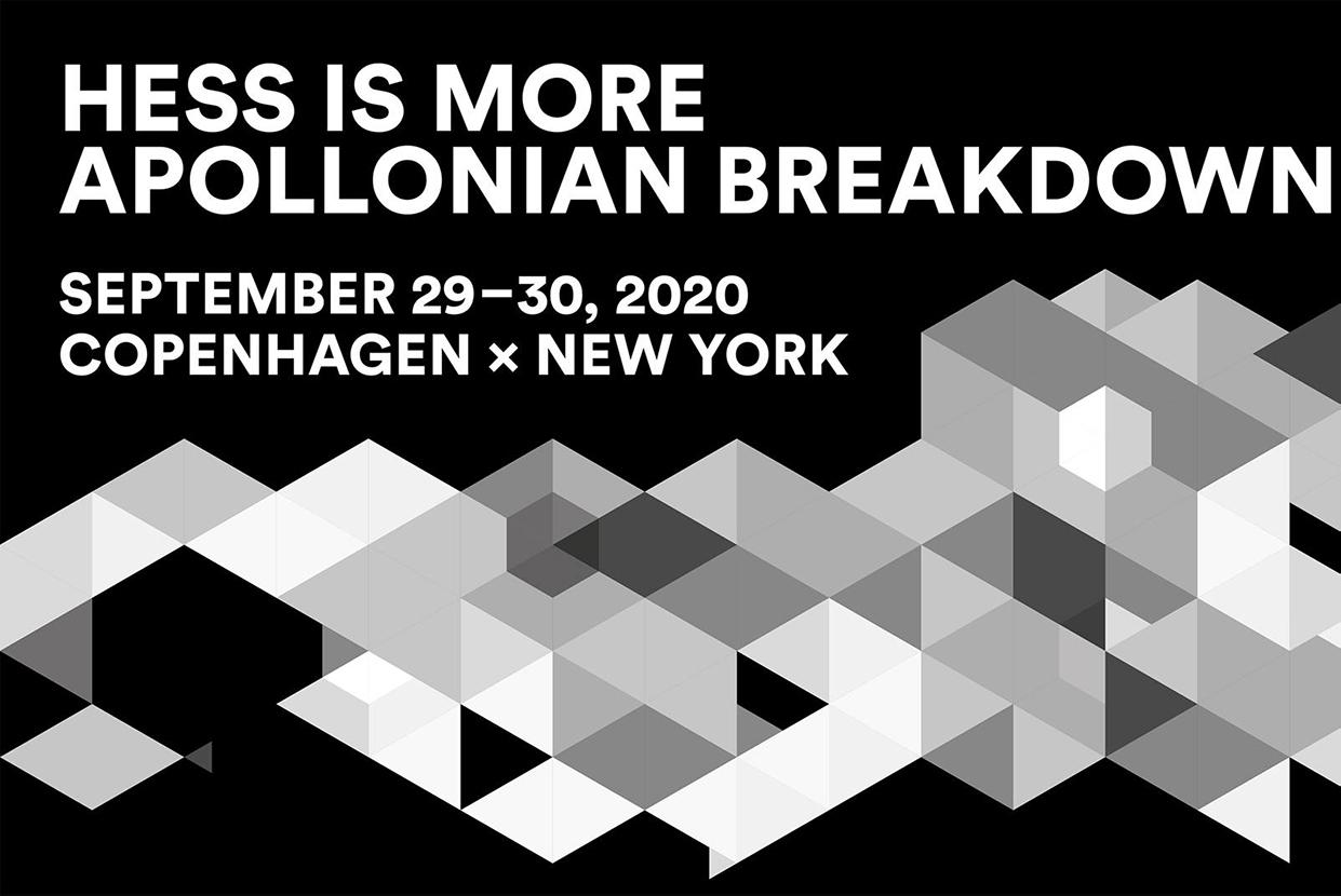 Apollonian Breakdown / Hess is More / Johan Borups Højskole Dicki Lakha Christian Friedländer Henrik Vibskov